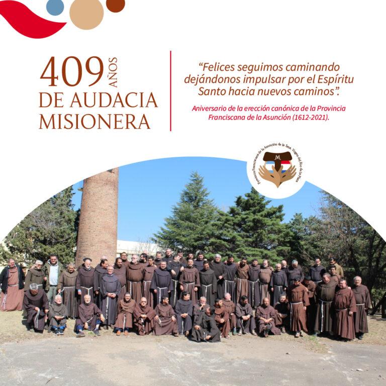 El sueño franciscano cumple 409 años